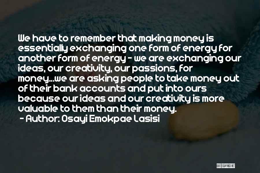 Osayi Emokpae Lasisi Quotes 331469