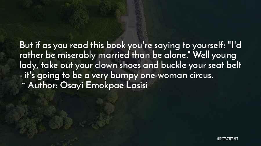Osayi Emokpae Lasisi Quotes 334839
