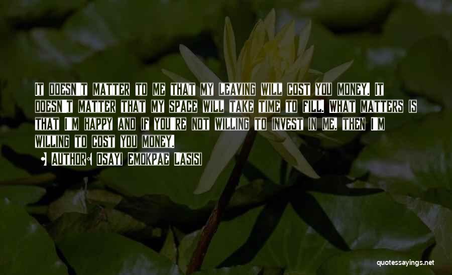 Osayi Emokpae Lasisi Quotes 418931
