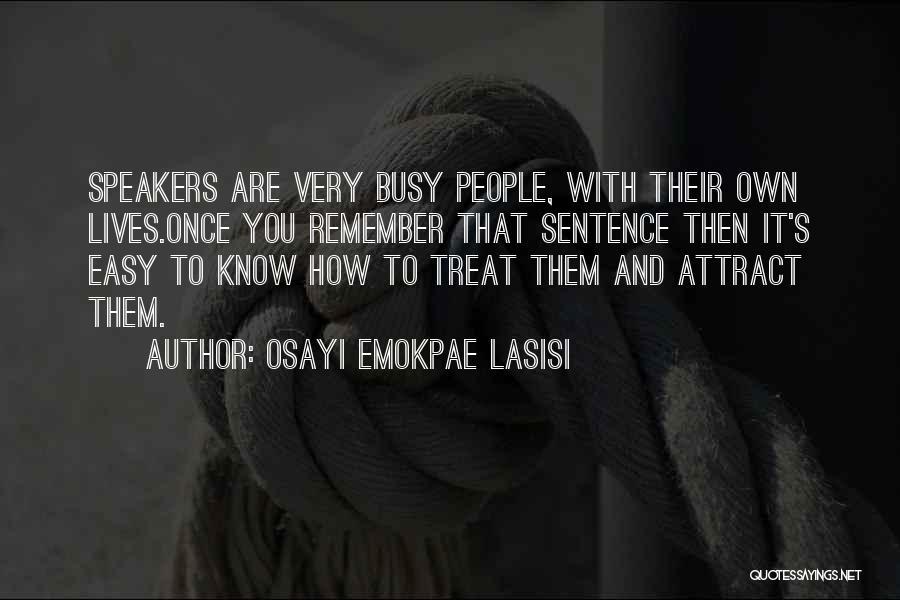 Osayi Emokpae Lasisi Quotes 492455