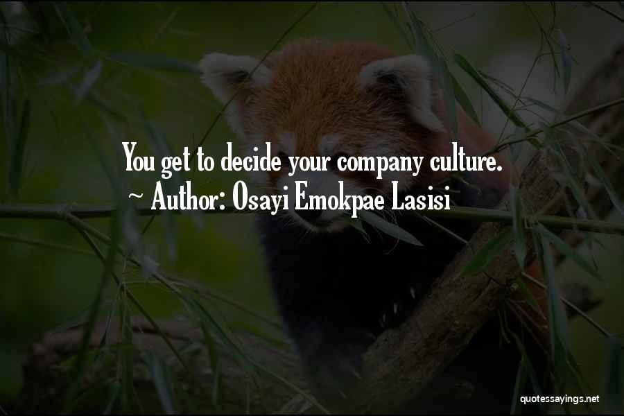 Osayi Emokpae Lasisi Quotes 533751