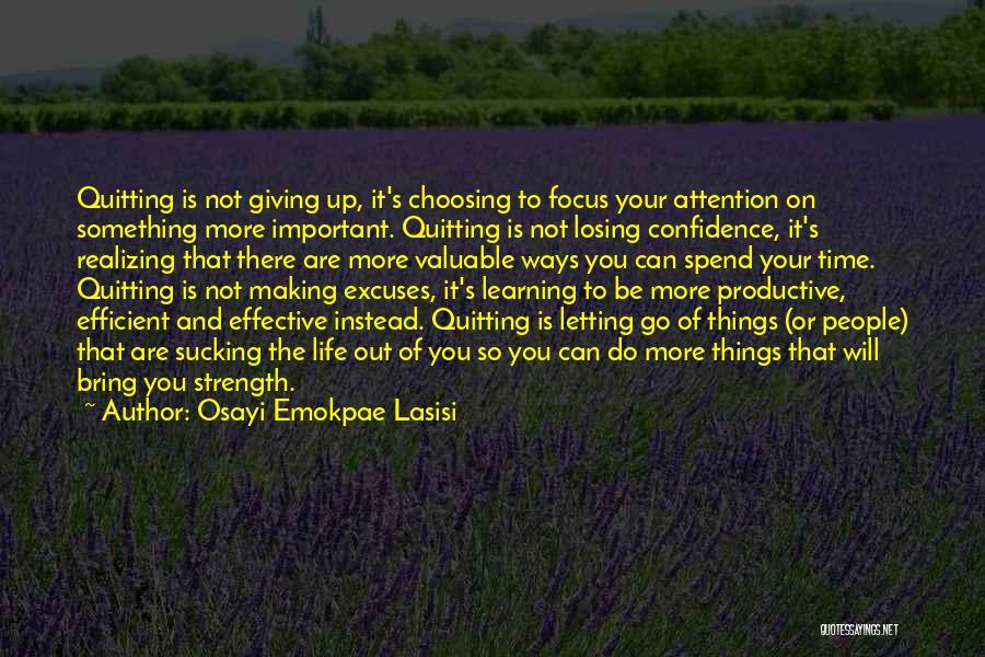 Osayi Emokpae Lasisi Quotes 548386