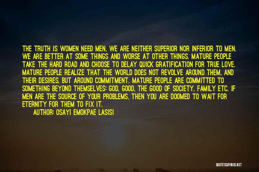 Osayi Emokpae Lasisi Quotes 80516