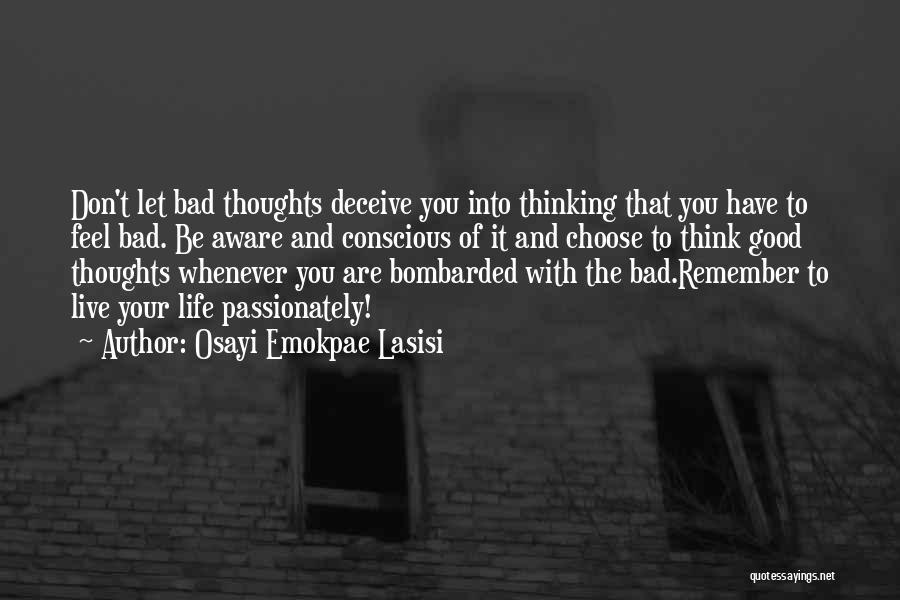 Osayi Emokpae Lasisi Quotes 997651