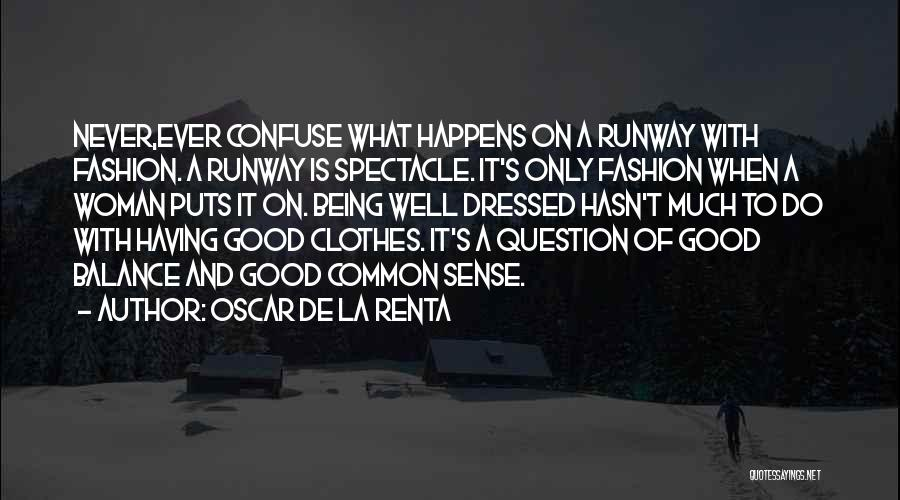 Oscar De La Renta Quotes 1480199