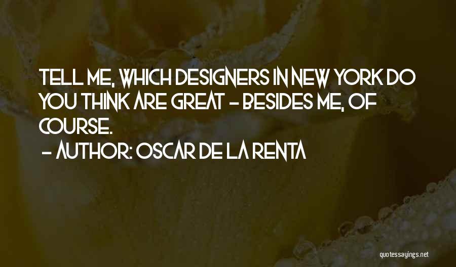 Oscar De La Renta Quotes 1850325