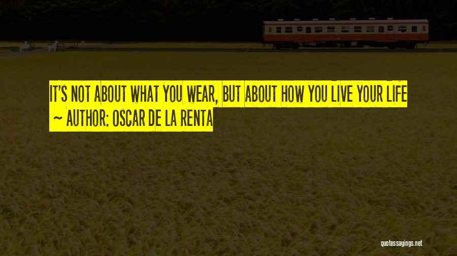 Oscar De La Renta Quotes 2015932