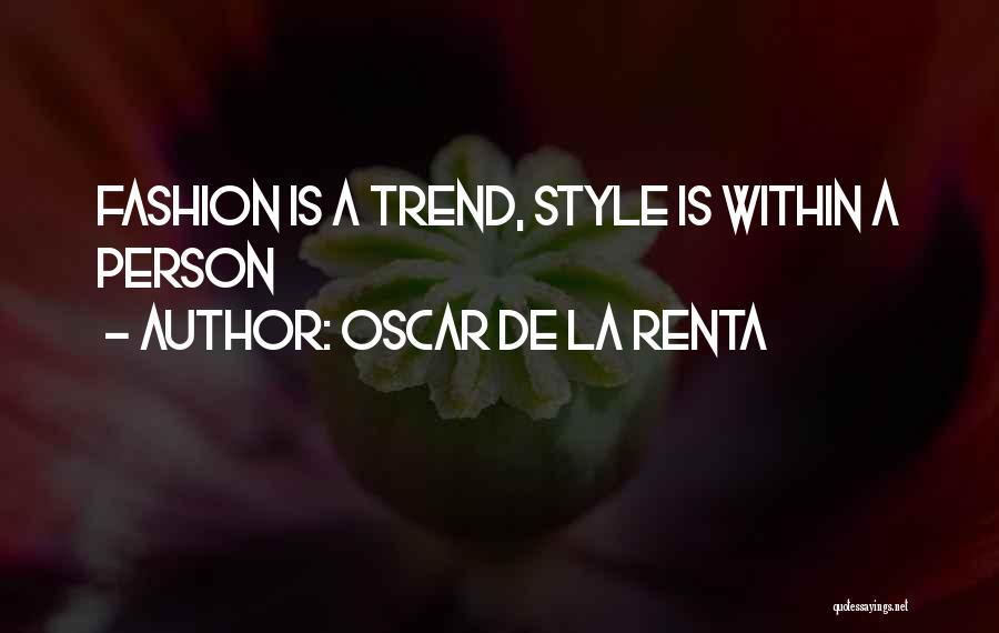 Oscar De La Renta Quotes 2168603