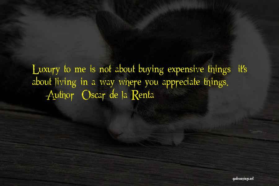 Oscar De La Renta Quotes 287576