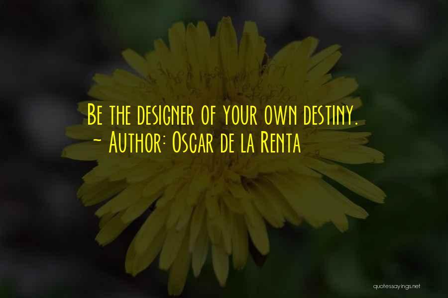 Oscar De La Renta Quotes 411130