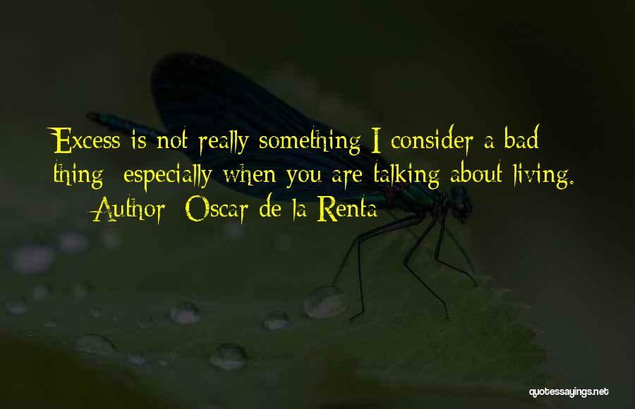 Oscar De La Renta Quotes 458566