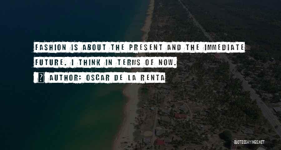 Oscar De La Renta Quotes 549733