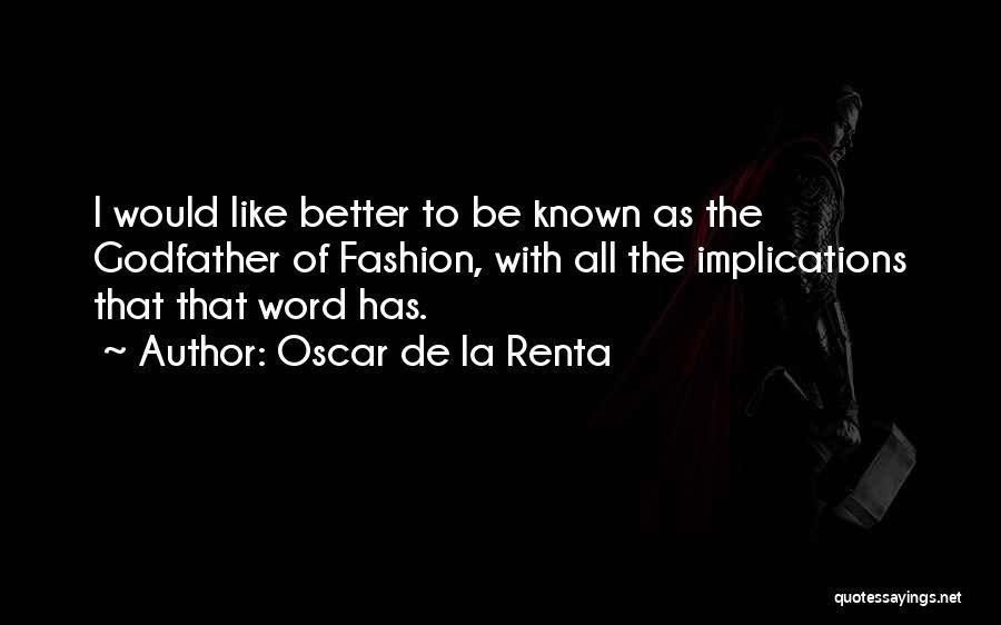Oscar De La Renta Quotes 586249