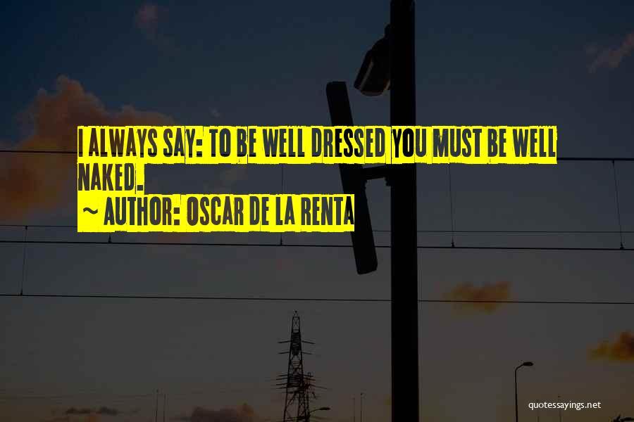 Oscar De La Renta Quotes 734660