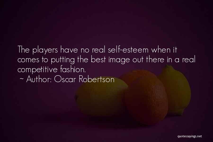 Oscar Robertson Quotes 101100
