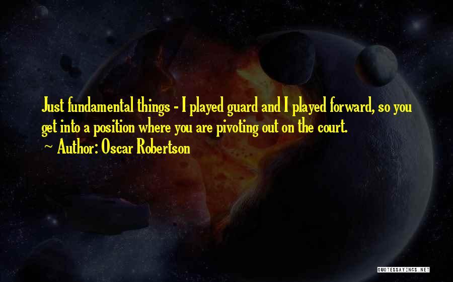Oscar Robertson Quotes 1133533