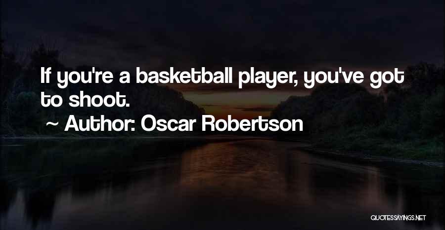 Oscar Robertson Quotes 1471436