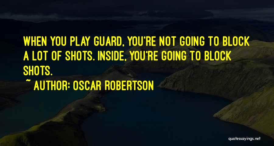 Oscar Robertson Quotes 1476543