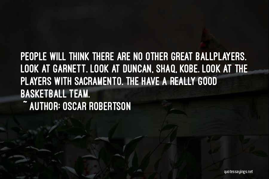 Oscar Robertson Quotes 156510