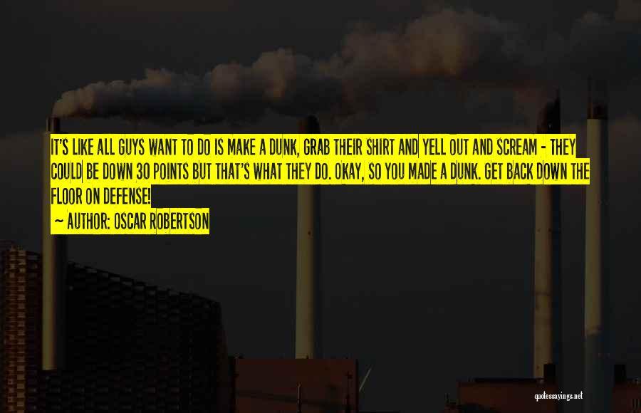 Oscar Robertson Quotes 1613859