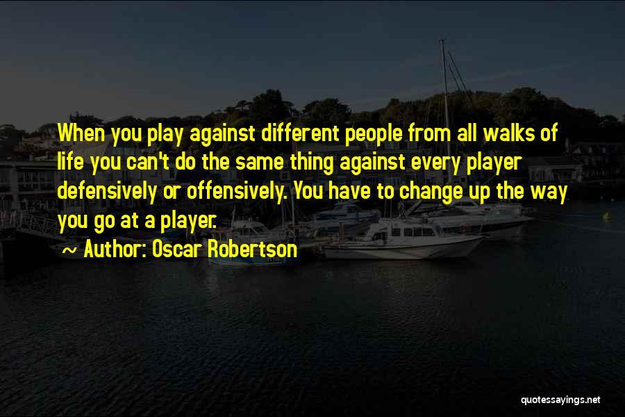 Oscar Robertson Quotes 1674467