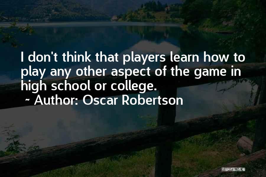 Oscar Robertson Quotes 175704