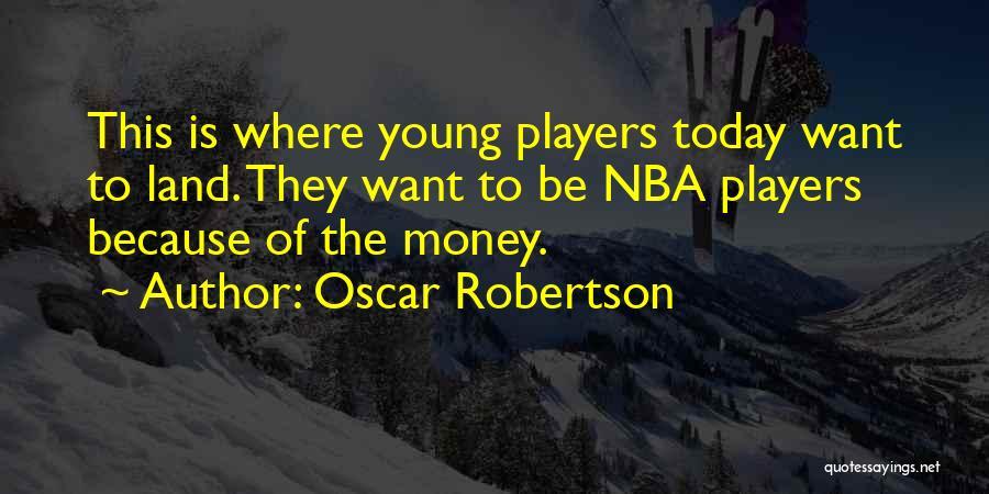 Oscar Robertson Quotes 1778451