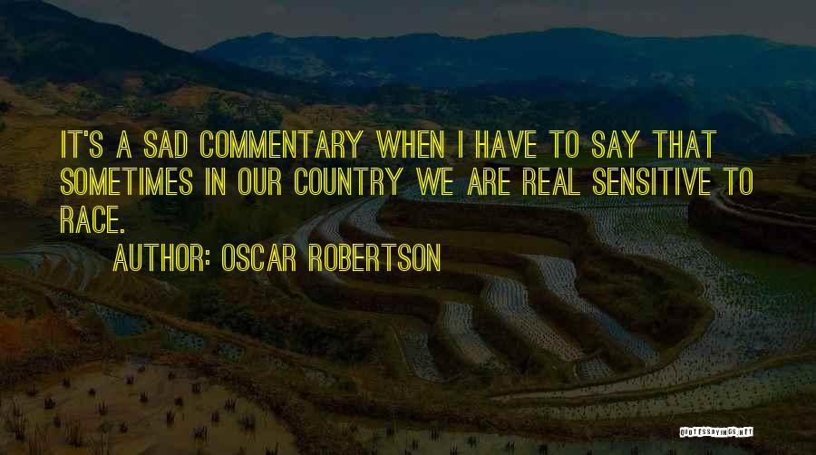 Oscar Robertson Quotes 1943307