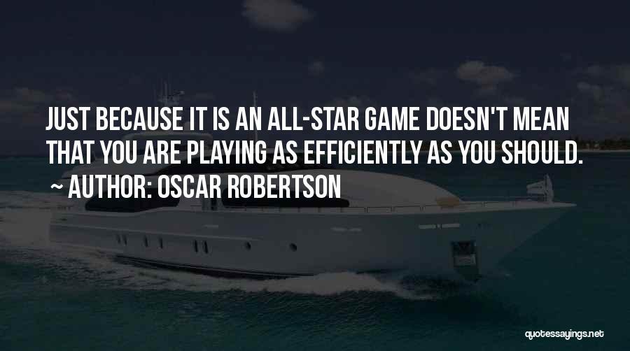 Oscar Robertson Quotes 2057534