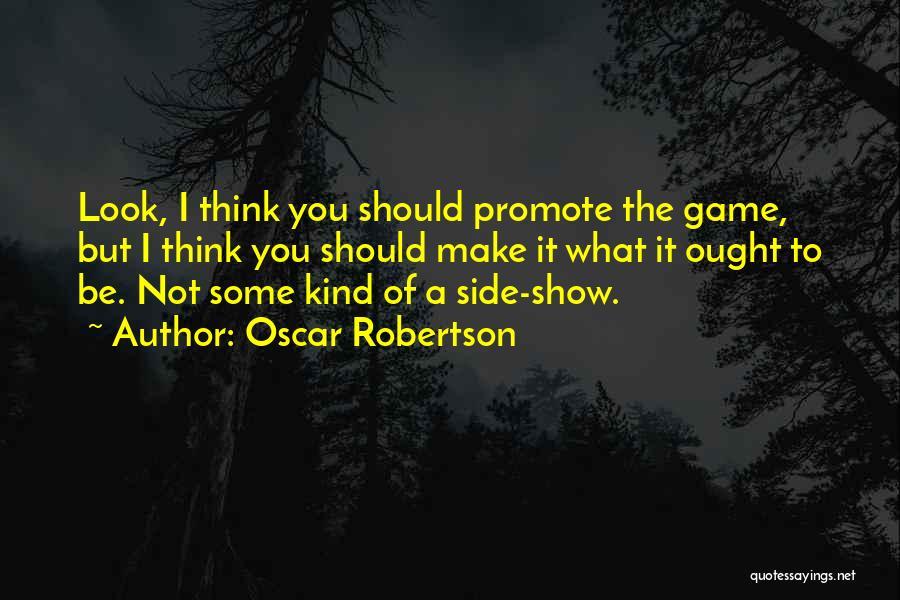 Oscar Robertson Quotes 2077279