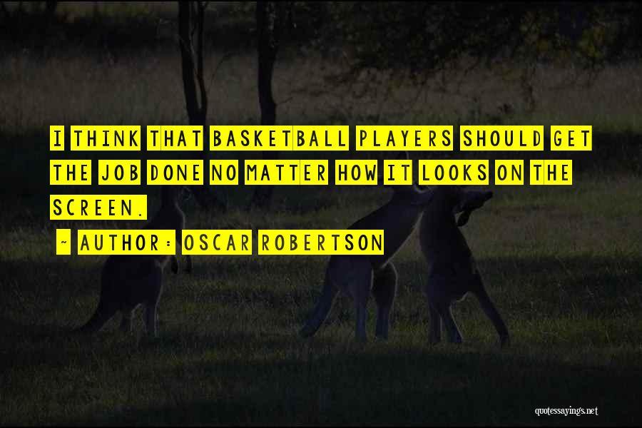 Oscar Robertson Quotes 2186847