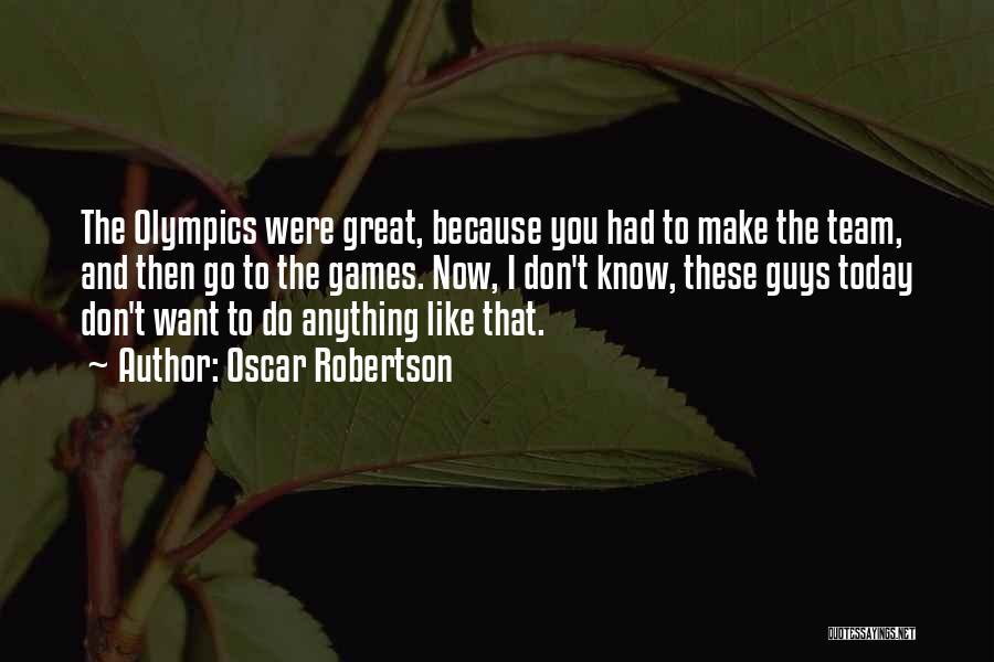 Oscar Robertson Quotes 2203394