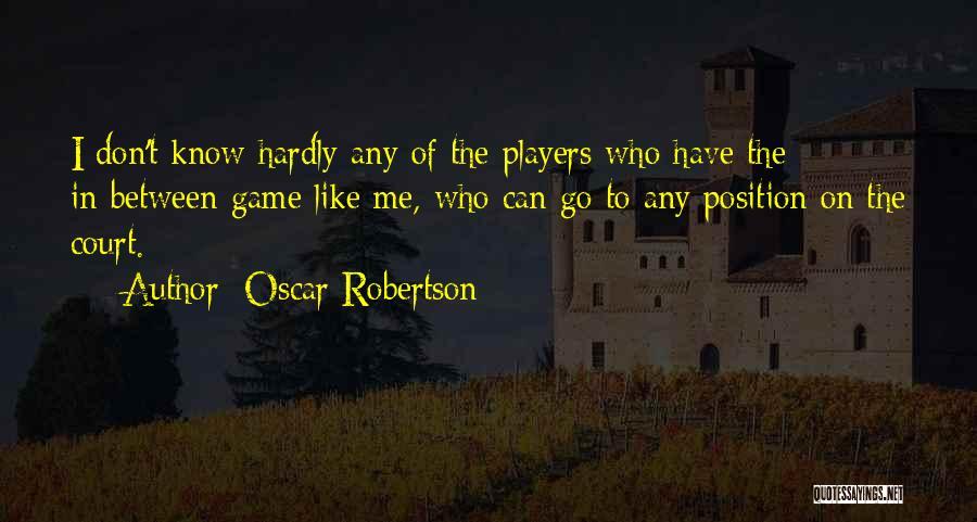 Oscar Robertson Quotes 2203777