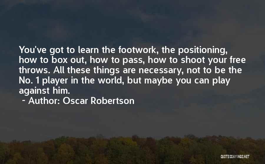 Oscar Robertson Quotes 260496