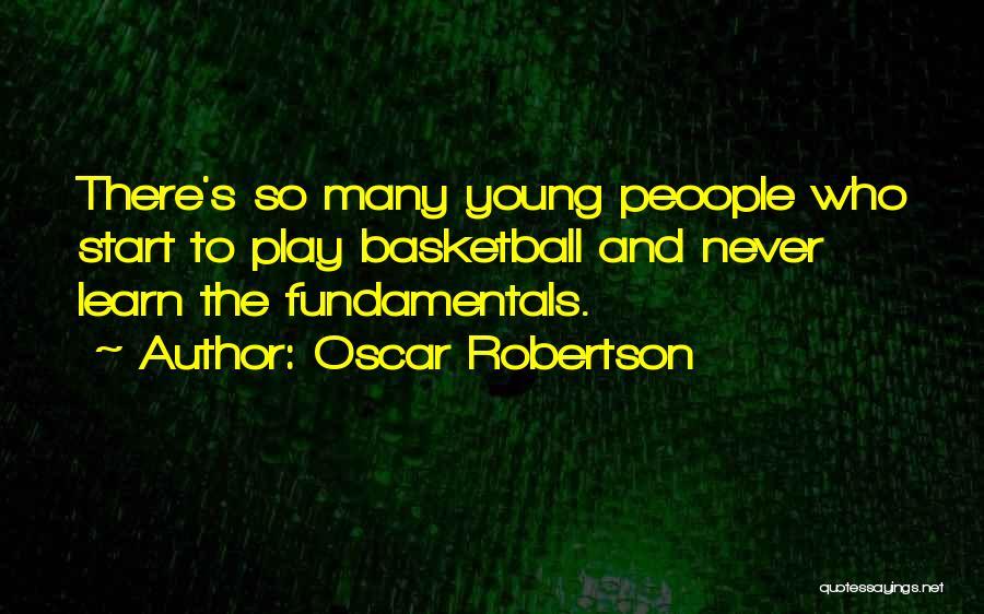 Oscar Robertson Quotes 274899