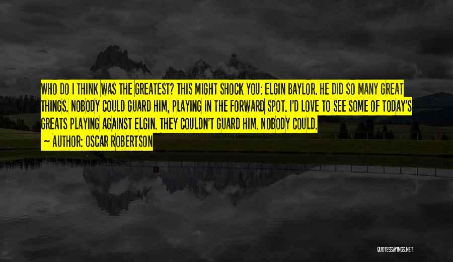 Oscar Robertson Quotes 337387