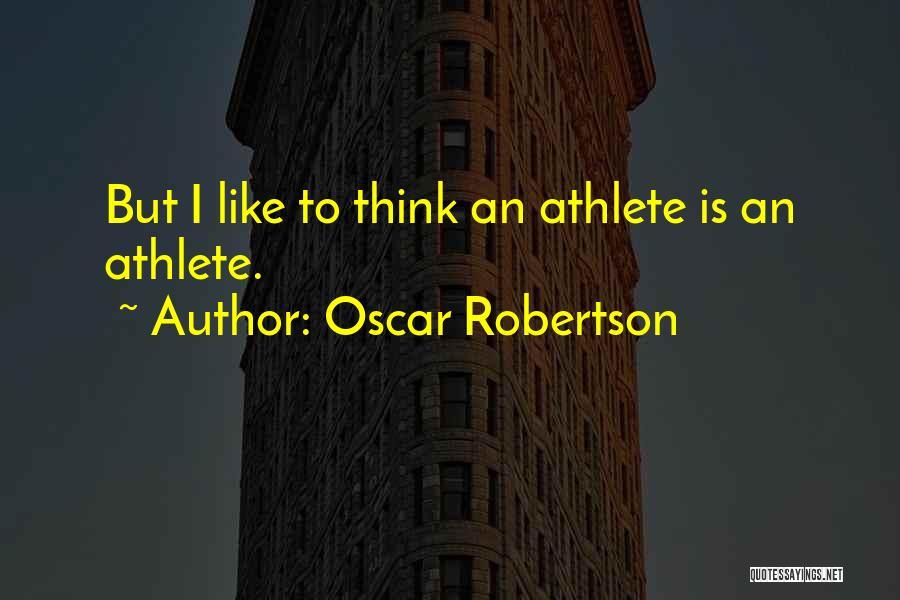 Oscar Robertson Quotes 427119