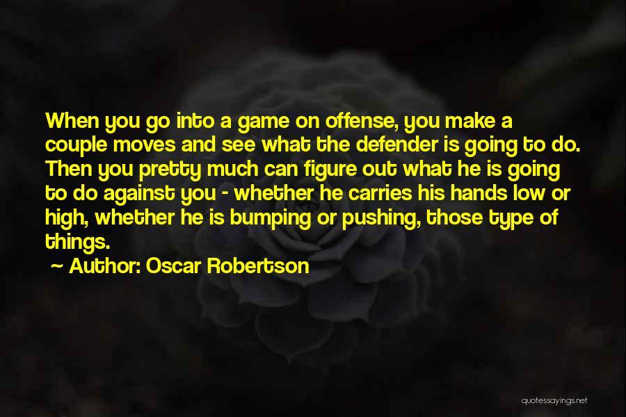 Oscar Robertson Quotes 473491