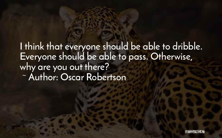 Oscar Robertson Quotes 501998