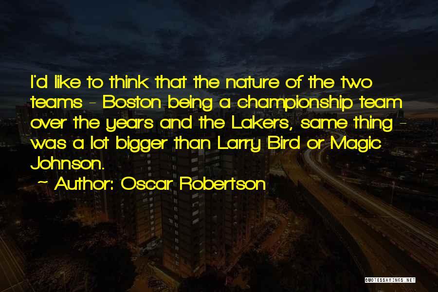 Oscar Robertson Quotes 557983