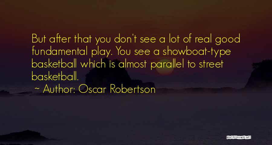 Oscar Robertson Quotes 606545