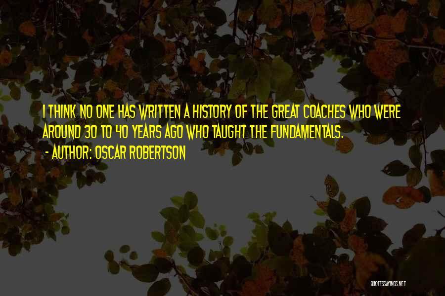 Oscar Robertson Quotes 710049