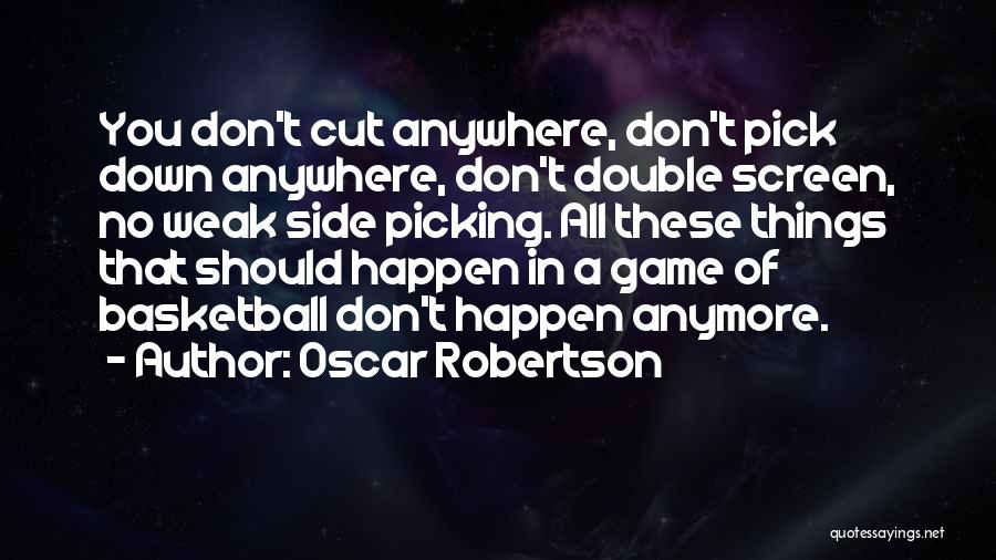 Oscar Robertson Quotes 766800