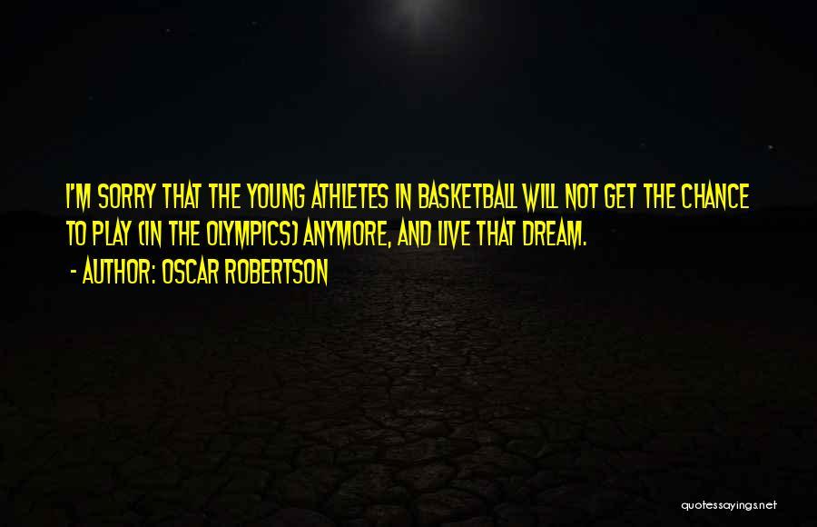 Oscar Robertson Quotes 774415