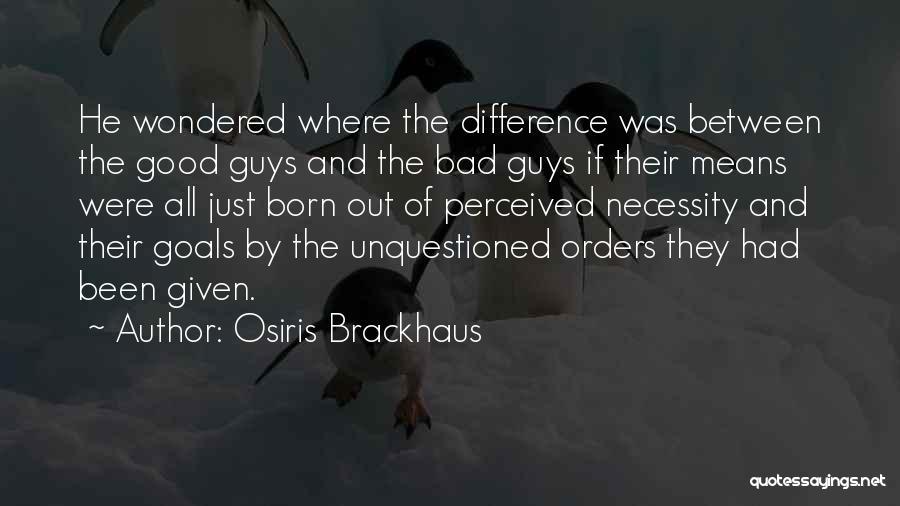 Osiris Brackhaus Quotes 2195592