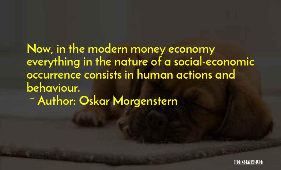 Oskar Morgenstern Quotes 78021