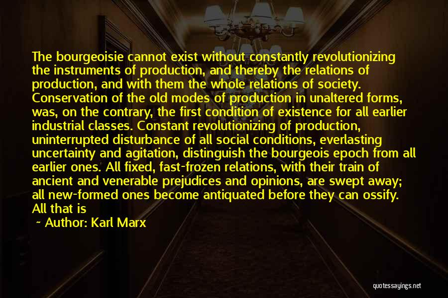 Ossify Quotes By Karl Marx