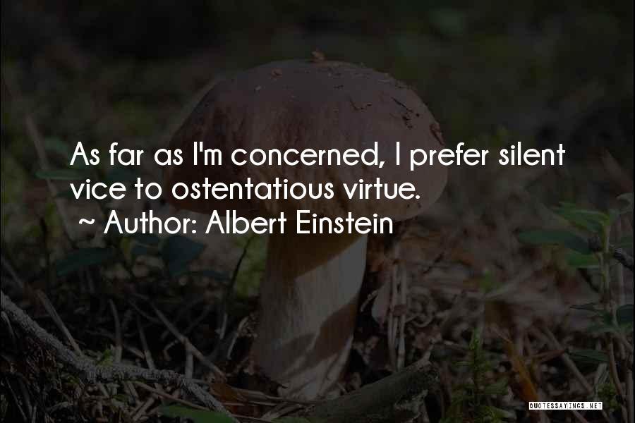 Ostentatious Quotes By Albert Einstein
