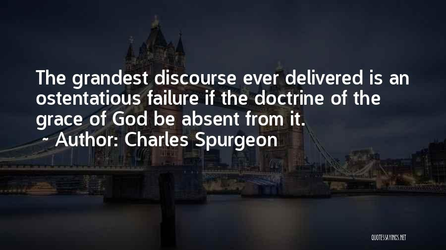 Ostentatious Quotes By Charles Spurgeon