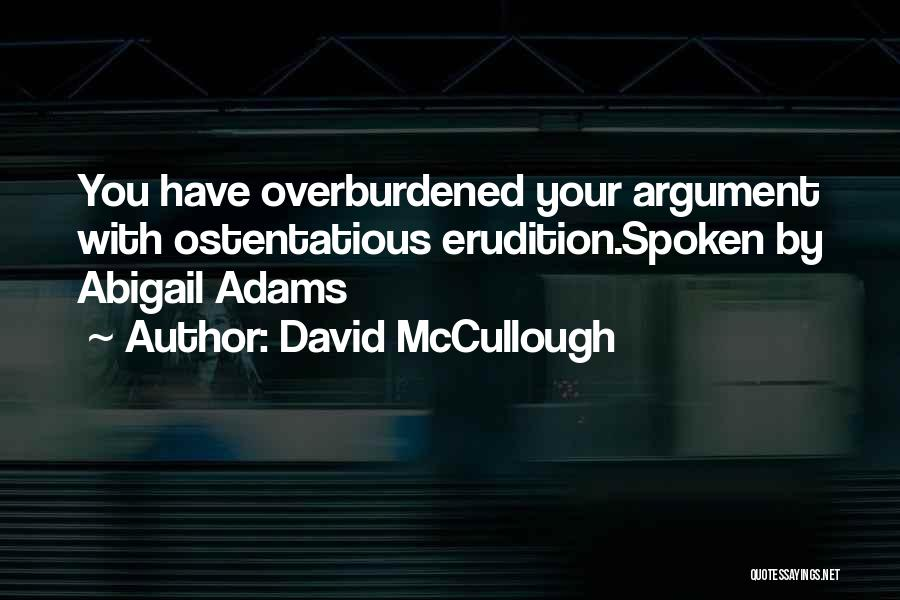 Ostentatious Quotes By David McCullough